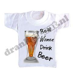 Flessen T-shirt Real Women Drink Beer