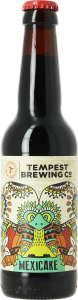 Tempest Brewing Co. Mexicake OP=OP (THT product)